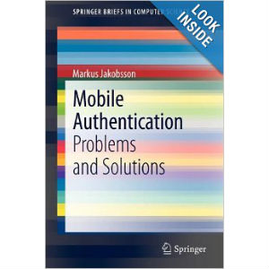 Mobile Authentication: Problems and Solutions
