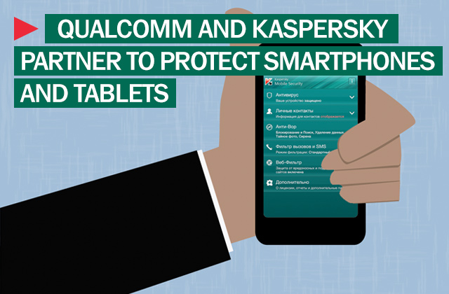Qualcomm and Kaspersky partnership