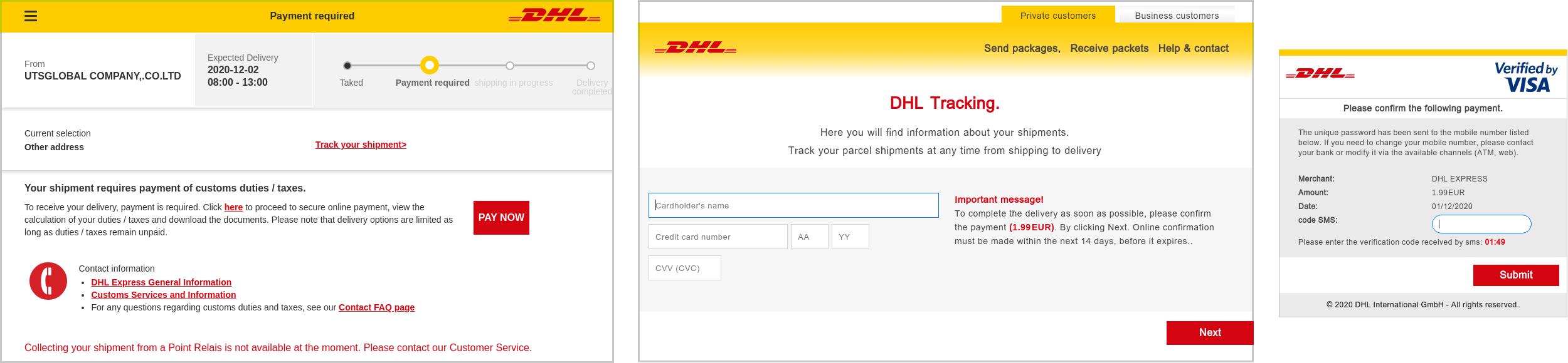En el sitio web falso, se pide a los usuarios que ingresen información personal, los datos de sus tarjetas bancarias y, finalmente, un código proveniente de un mensaje de texto para verificar la transacción