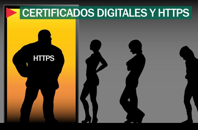 Certificados digitales y HTTPS