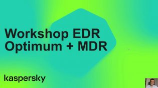 workshop kaspersky EDR optimum y MDR