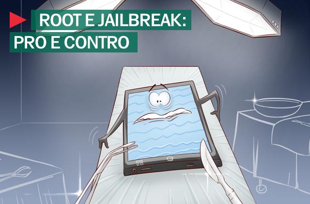 Root e Jailbreak