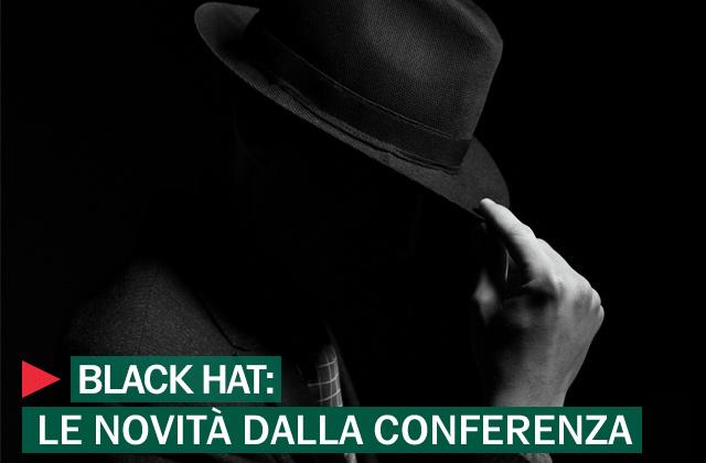 Novità dal Black Hat