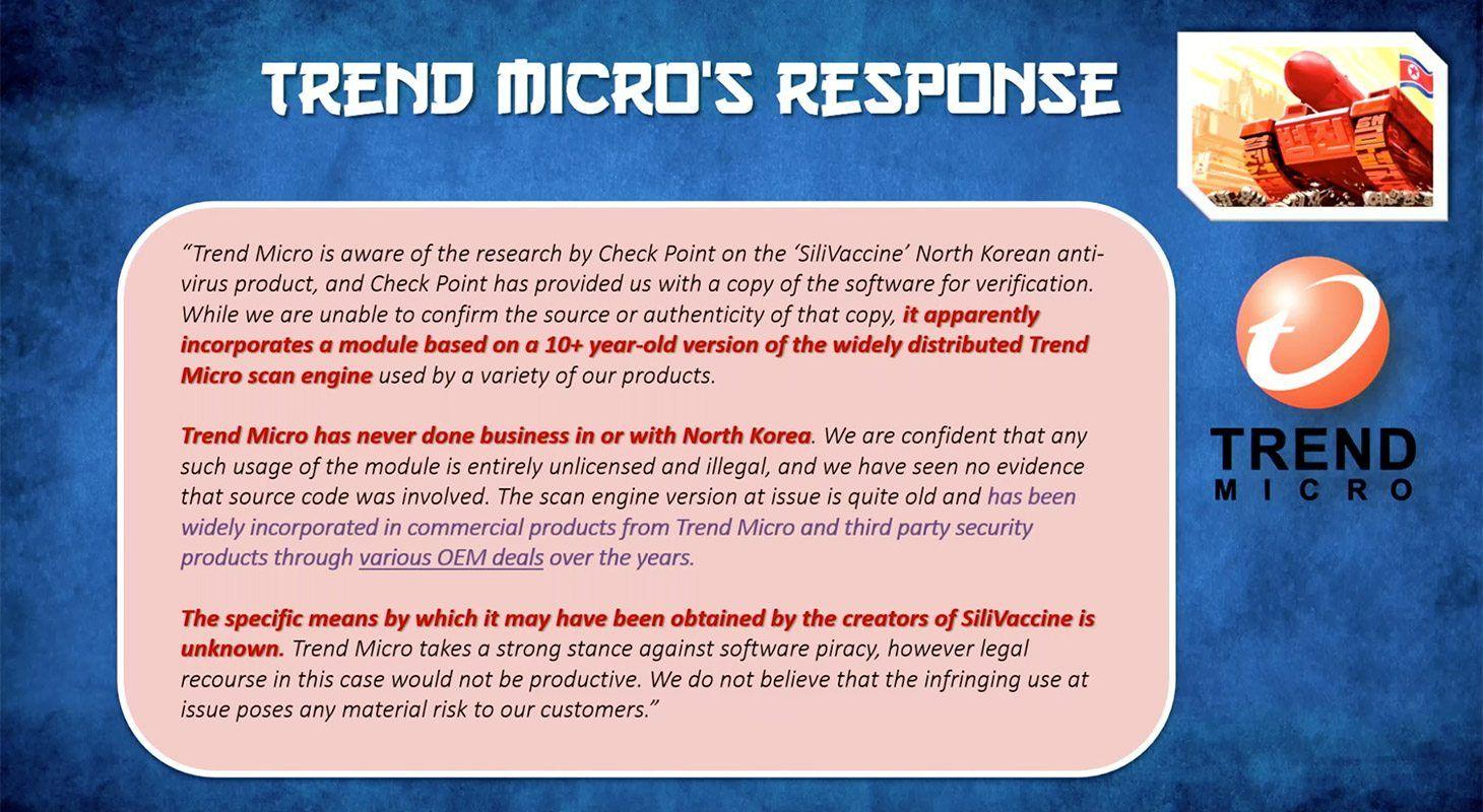La risposta ufficiale di Trend Micro alla ricerca afferma che i nordcoreani hanno preso molte cose in prestito, in maniera pesante, dal loro motore antivirus