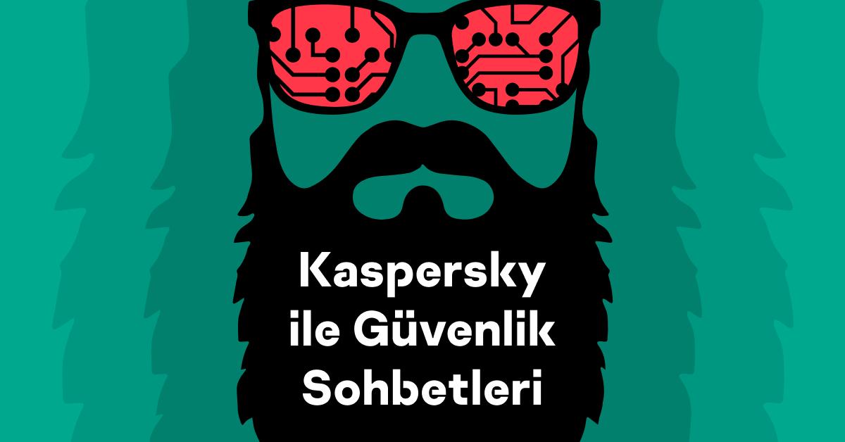 Kaspersky ile Güvenlik Sohbetleri | 4. Bölüm | Kripto Paralar ve Bitcoin