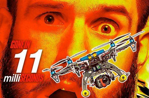 Drone gone in 11 milliseconds