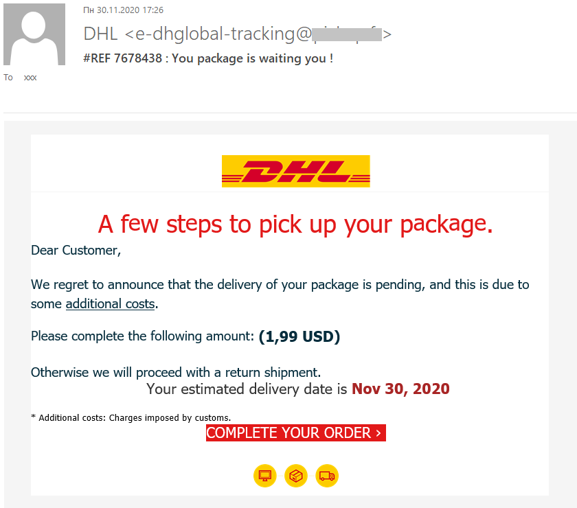 Phishing e-mails that look like messages from a postal service asking the recipient to pay extra for parcel delivery