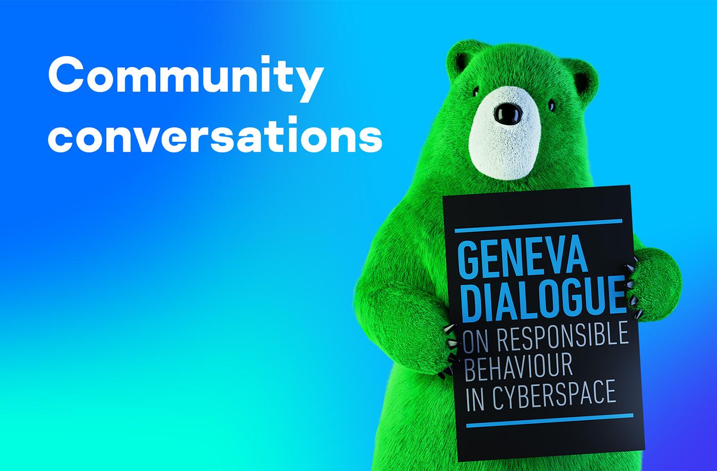 Community Conversations: Geneva Dialogue   Kaspersky official blog