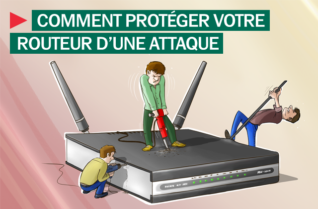 Protéger routeur d'une attaque