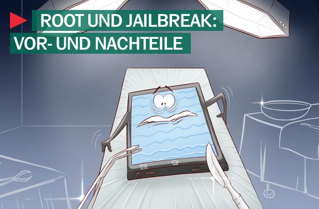 Jailbreak und root
